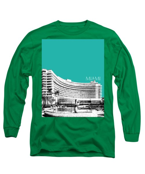 Miami Skyline Fontainebleau Hotel - Teal Long Sleeve T-Shirt