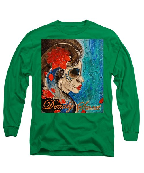 Deadly Sweet Long Sleeve T-Shirt by Sandro Ramani