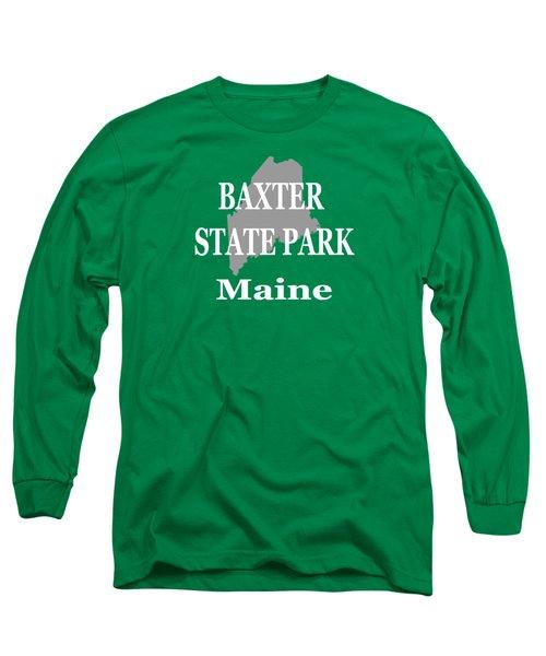 Baxter State Park Pride Long Sleeve T-Shirt