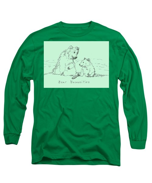 Long Sleeve T-Shirt featuring the drawing Bear Necessities by Denise Fulmer