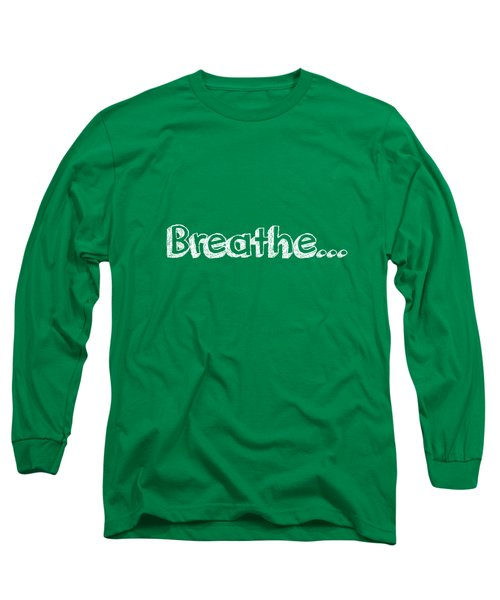Breathe - Customizable Color Long Sleeve T-Shirt by Inspired Arts