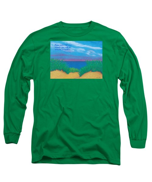 Dunes At Dawn - With Quote Long Sleeve T-Shirt