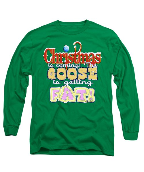 Fat Christmas Goose Long Sleeve T-Shirt