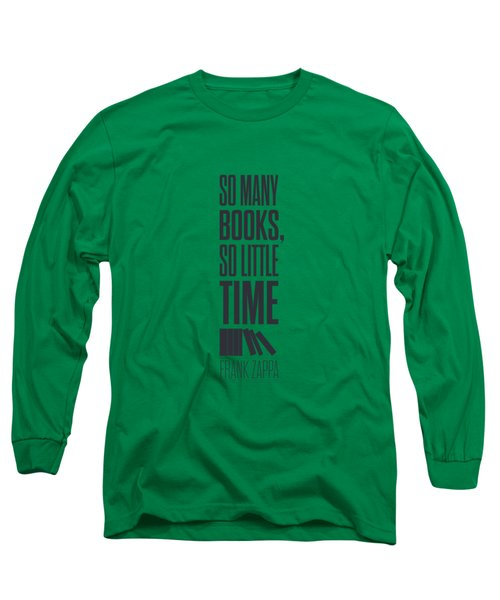Frank Zappa Quote Typography Print Quotes Poster Long Sleeve T-Shirt