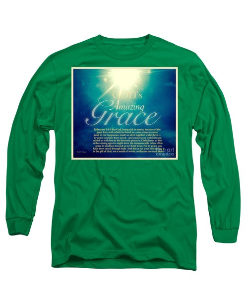God's Amazing Gift Of Grace Long Sleeve T-Shirt by Kimberlee Baxter