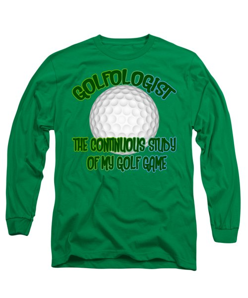Golfologist Long Sleeve T-Shirt by David G Paul
