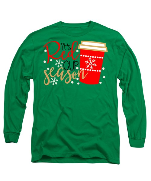 It's Red Cup Season Long Sleeve T-Shirt