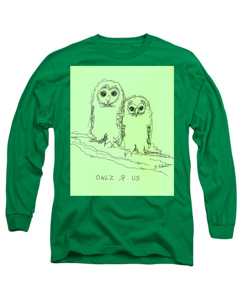 Owlz R Us Long Sleeve T-Shirt