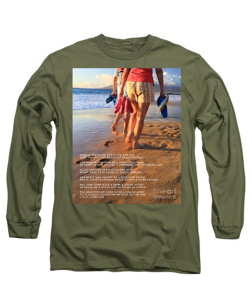 Always Ourselves We Find In The Sea Long Sleeve T-Shirt