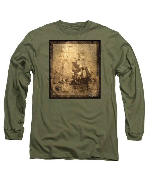 A Pirate Looks At Forty Long Sleeve T-Shirt by John Stephens