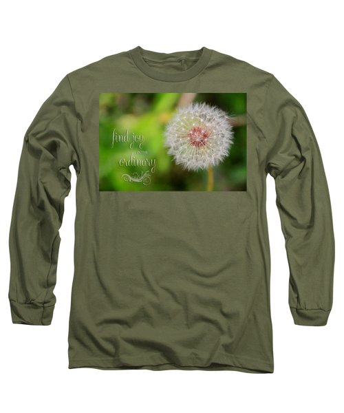 A Dandy Dandelion With Message Long Sleeve T-Shirt