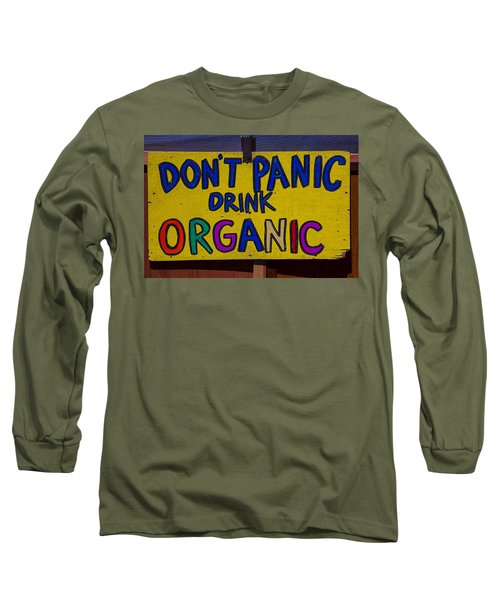 Don't Panic Sign Long Sleeve T-Shirt