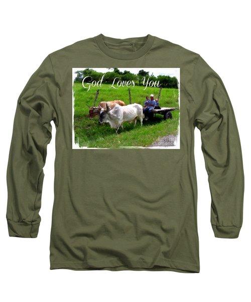 God Loves You Long Sleeve T-Shirt