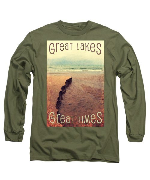 Great Lakes Great Times Long Sleeve T-Shirt