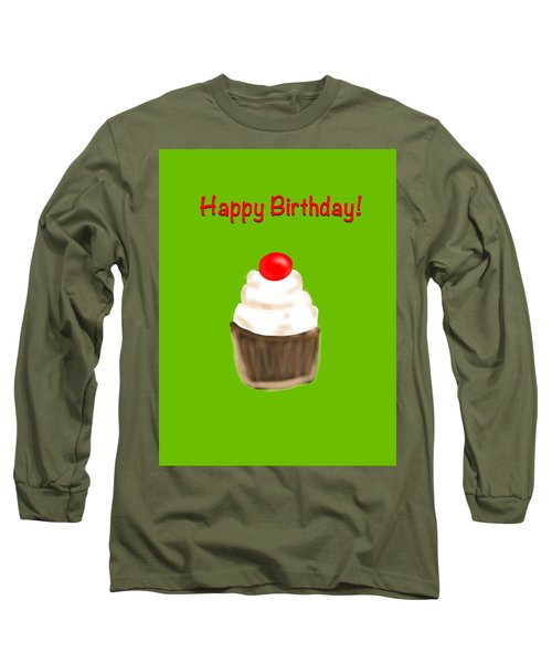 Long Sleeve T-Shirt featuring the digital art Happy Bday W A Cherry On Top by Christine Fournier