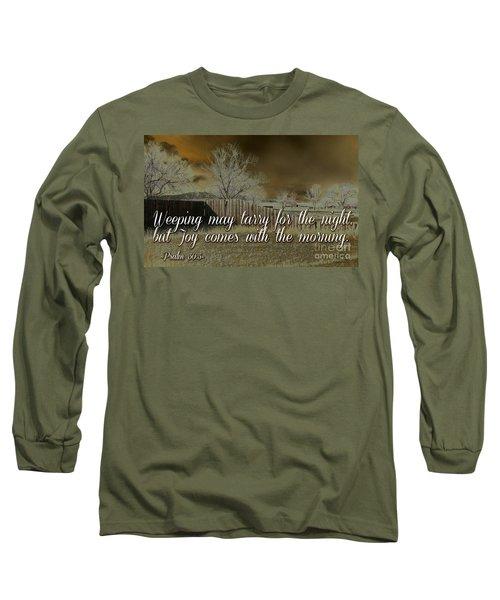 Joy In The Morning Long Sleeve T-Shirt