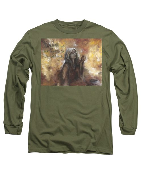 Luke 7 Verse 47 Forgiveness Long Sleeve T-Shirt