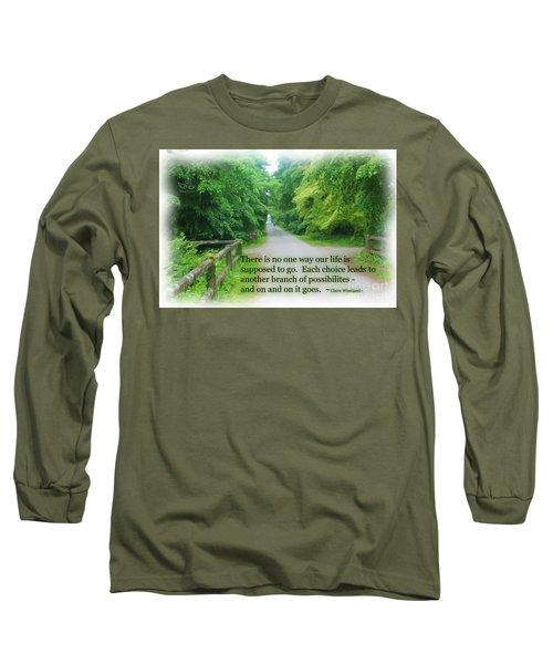 No One Way Long Sleeve T-Shirt