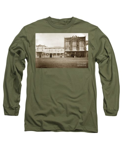 Old And New Salinas Hotel Was On West Market Street Circa 1885 Long Sleeve T-Shirt