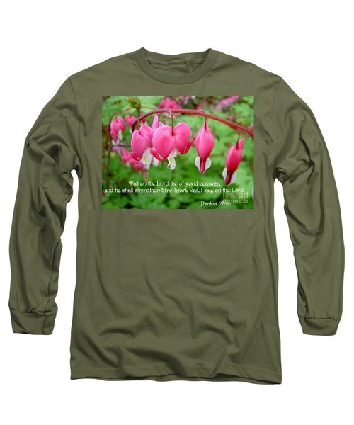 Psalms 27 14 Bleeding Hearts Long Sleeve T-Shirt