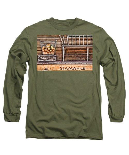 Stayawhile Long Sleeve T-Shirt
