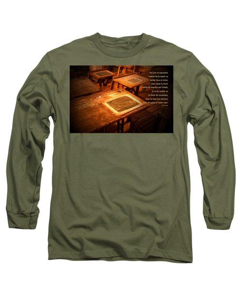 The Aim Of Education Long Sleeve T-Shirt