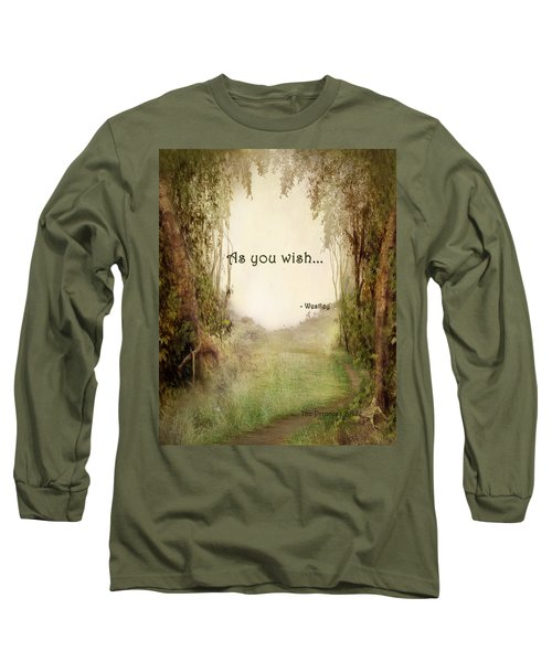 The Princess Bride - As You Wish Long Sleeve T-Shirt by Paulette B Wright
