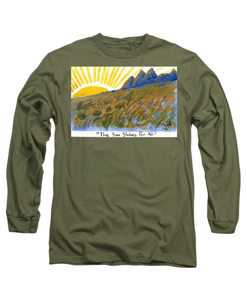 The Sun Shines For All Long Sleeve T-Shirt