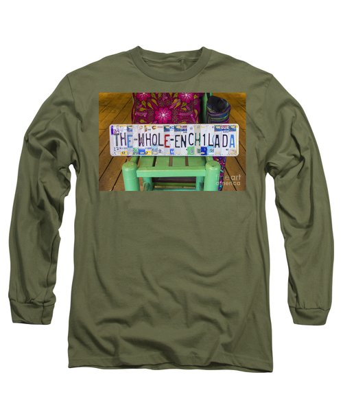 The Whole Enchilada Long Sleeve T-Shirt by Priscilla Burgers
