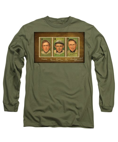 Tinker To Evers To Chance Long Sleeve T-Shirt
