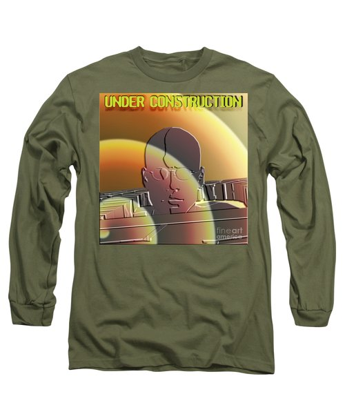 Under Construction Long Sleeve T-Shirt
