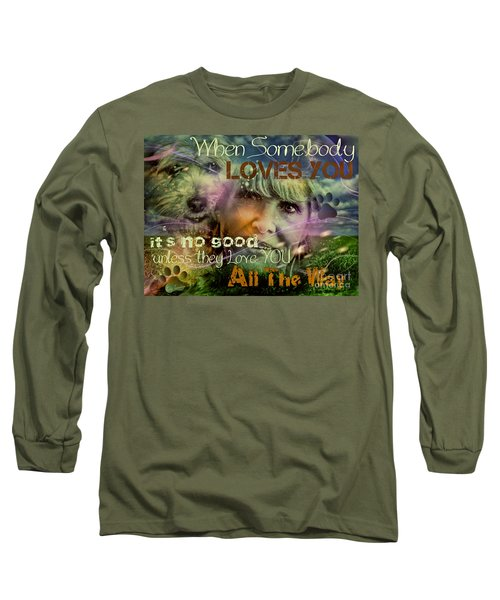 Long Sleeve T-Shirt featuring the digital art When Somebody Loves You - 3 by Kathy Tarochione