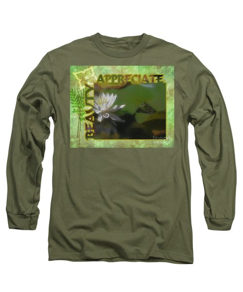 Long Sleeve T-Shirt featuring the photograph Appreciating Beauty by Smilin Eyes  Treasures