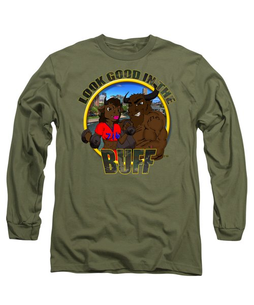 04 Look Good In The Buff Long Sleeve T-Shirt by Michael Frank Jr