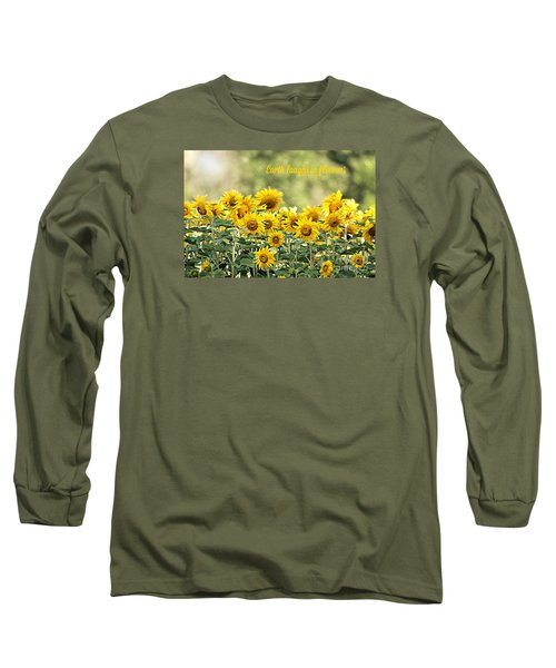 Long Sleeve T-Shirt featuring the photograph Earth Laughs In Flowers by Lila Fisher-Wenzel