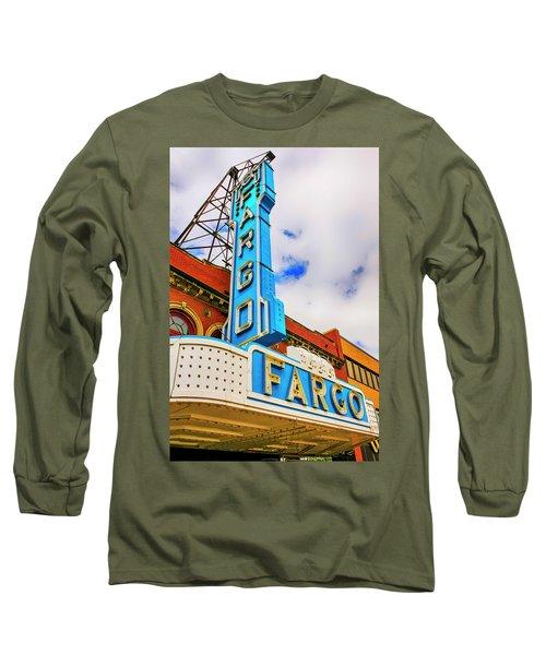 Fargo Theater Sign Long Sleeve T-Shirt