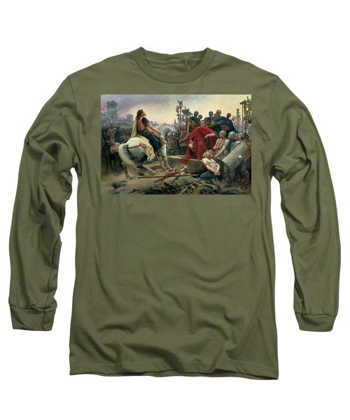 Vercingetorix Throws Down His Arms At The Feet Of Julius Caesar Long Sleeve T-Shirt