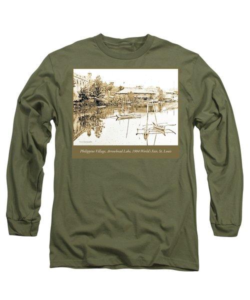Arrow Head Lake, Philippine Village, 1904 Worlds Fair, Vintage P Long Sleeve T-Shirt