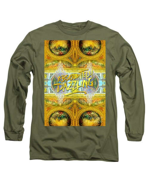 Absolutely Dazzling Hall Of Mirrors Versailles Palace Paris Long Sleeve T-Shirt