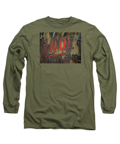 Absolutely No Long Sleeve T-Shirt
