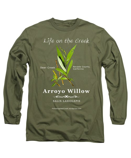 Arroyo Willow - Color Long Sleeve T-Shirt