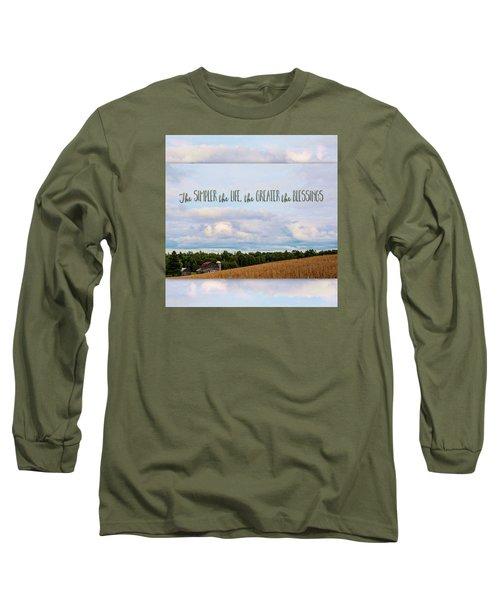 The Simpler Life Long Sleeve T-Shirt