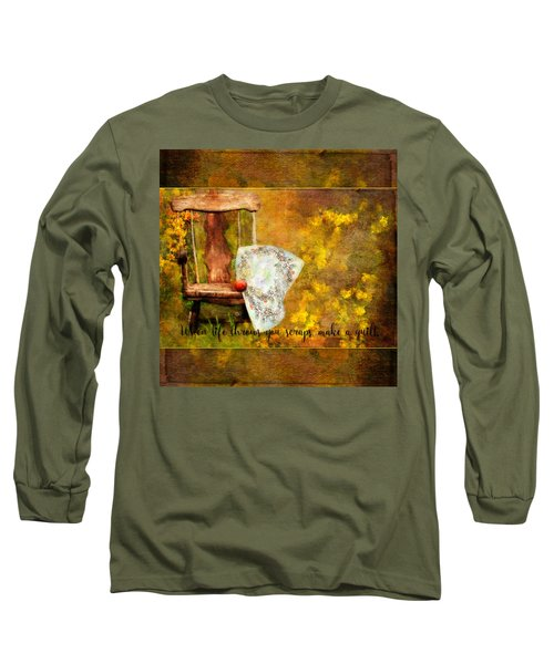 When Life Throws You Scraps, Make A Quilt Long Sleeve T-Shirt