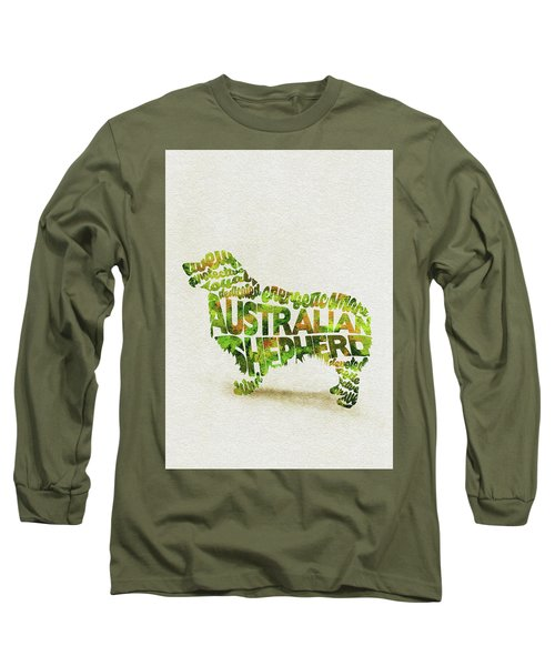 Australian Shepherd Dog Watercolor Painting / Typographic Art Long Sleeve T-Shirt