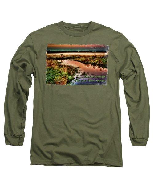 Black Tern Marsh October Sunrise Long Sleeve T-Shirt