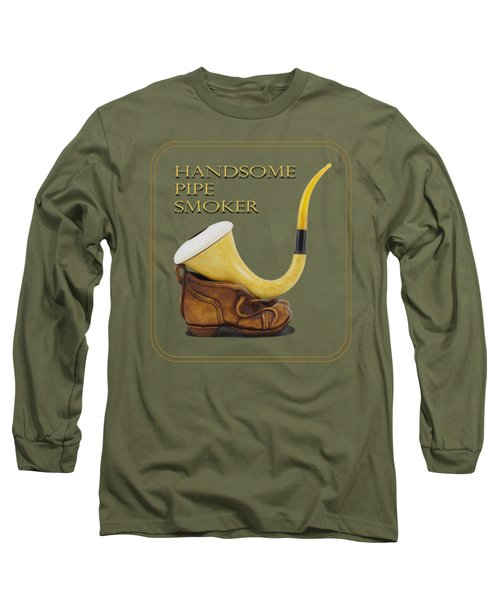 Calabash Pipe For Handsome Smokers Long Sleeve T-Shirt