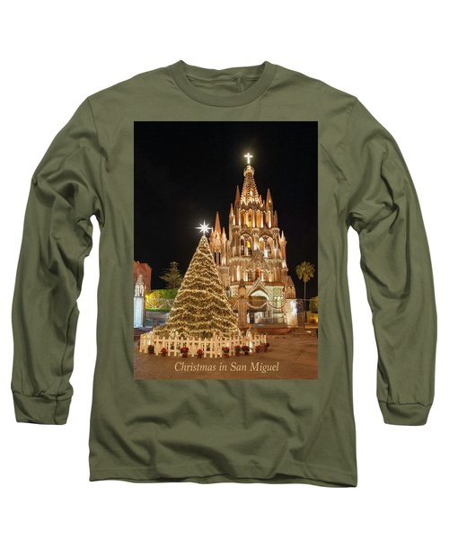 Christmas In San Miguel Long Sleeve T-Shirt