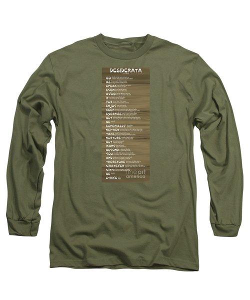 Desiderata 17 Long Sleeve T-Shirt by Wendy Wilton