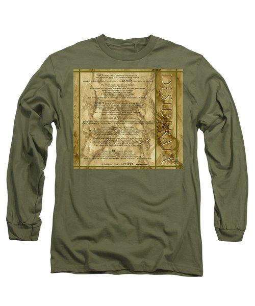 Desiderata #8 Long Sleeve T-Shirt by Claudia Ellis