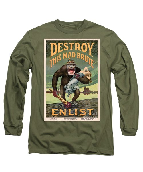 Destroy This Mad Brute - Restored Vintage Poster Long Sleeve T-Shirt